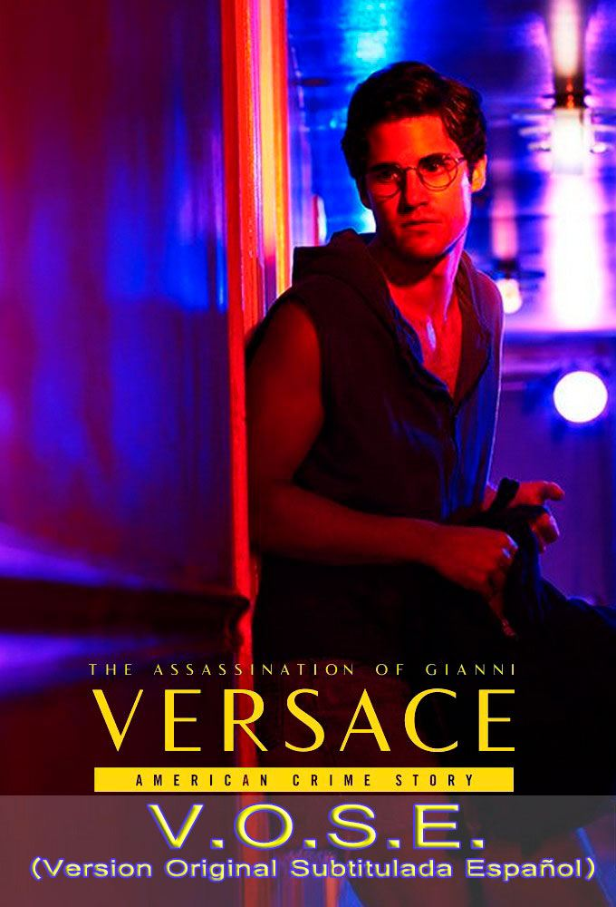 American Crime Story The Assassination of Gianni Versace - Temporada 2 Capitulos 0 al 4